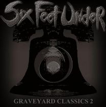 SIX FEET UNDER - Graveyard Classics 2 (White Vinyl)