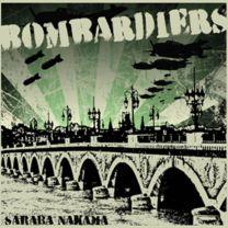 BOMBARDIERS - Saraba Nakama