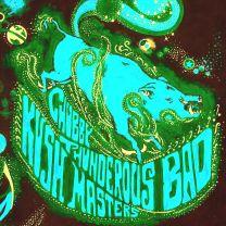 CHUBBY THUNDEROUS  BAD KUSH MASTERS – Earth Hog (blue cyan vinyl)