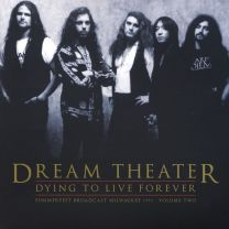 DREAM THEATER -  Dying To Live Forever - Summerfest Broadcast Milwaukee 1993 Volume Two