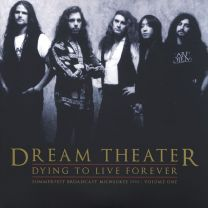 DREAM THEATER - Dying To Live Forever - Summerfest Broadcast Milwaukee 1993 Volume One