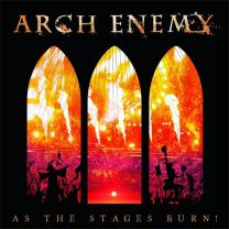 ARCH ENEMY ‎– As The Stages Burn!