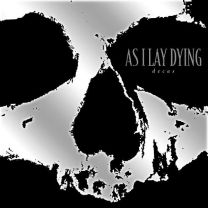 AS I LAY DYING ‎– Decas