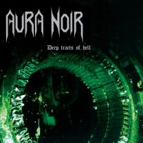 AURA NOIR ‎– Deep Tracts Of Hell