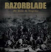 RAZORBLADE - My Name Is Vengeance