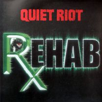 QUIET RIOT - Rehab (White / Green Splatter Vinyl)