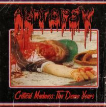 AUTOPSY - Critical Madness: The Demo Years