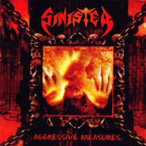 SINISTER - Aggressive Measures