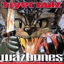 TIGERTAILZ - Wazbones ( Red vinyl)
