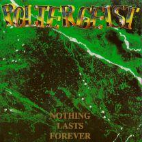 POLTERGEIST - Nothing Lasts Forever (Beer-green-splattered Vinyl)