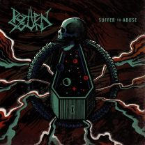 ROTTEN SOUND -  Suffer To Abuse (Opaque Blue vinyl)