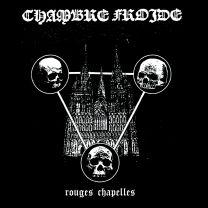 CHAMBRE FROIDE - Rouges Chapelles