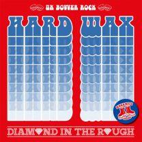 HARD WAX - Diamond In The Rough (Red vinyl)