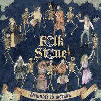 FOLKSTONE - Damnati Ad Metalla (Blue Vinyl)
