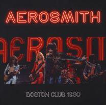 AEROSMITH - Boston Club 1980
