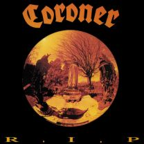 CORONER - R.I.P