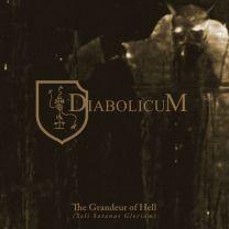 DIABOLICUM -The Grandeur Of Hell (Soli Satanae Gloriam)