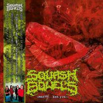 SQUASH BOWELS - Dead?....Not Yet!!! (Red Translucent Vinyl)