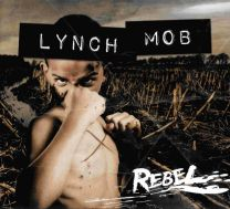 LYNCH MOB - Rebel
