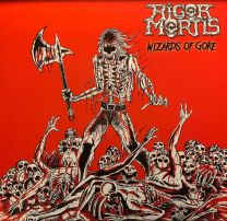 RIGOR MORTIS - Wizards Of Gore