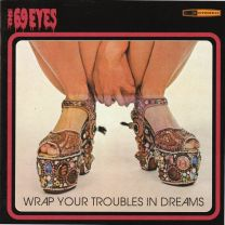 THE 69 EYES - Wrap Your Troubles In Dreams (Orange / Green Splatter Vinyl)