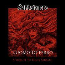 SABBATONERO - L'Uomo Di Ferro - A Tribute To Black Sabbath (Red Black Splattered Vinyl)