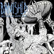BANISHED - Deliver Me Unto Pain