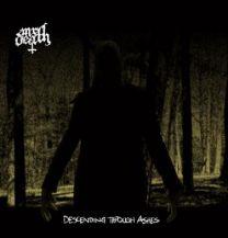 MR DEATH - Descending Through Ashes