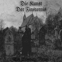 DIE KUNST DER FINTERNIS - Alter Schwarz Metall