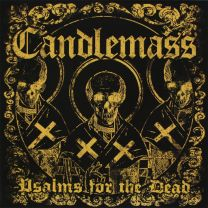 CANDLEMASS - Psalms For The Dead