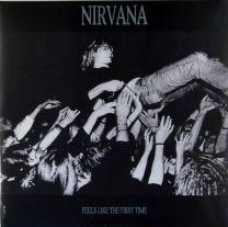 NIRVANA - Feels Like The First Time