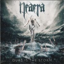 NEAERA - Ours Is The Storm (White vinyl)