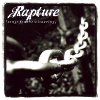 RAPTURE - Songs For The Withering
