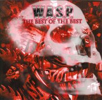W.A.S.P - The Best Of The Best 1984-2000
