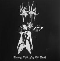 URGEHAL - Through Thick Fog Till Death