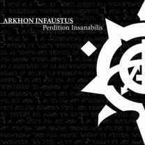 ARKHON INFAUSTUS -  Perdition Insanabilis (Splatter vinyl)