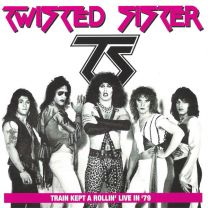 TWISTED SISTER - Train kept a rollin' live '79
