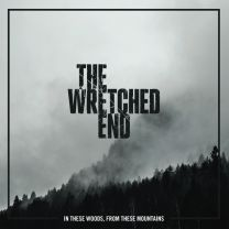 THE WRETCHED END - In These Woods, From These Mountains (Crystal Clear Vinyl)