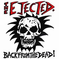 THE EJECTED - Back From The Dead (Green Vinyl)