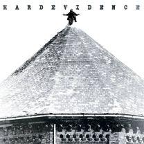HARD EVIDENCE - Hard Evidence (Clear vinyl)