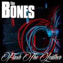 THE BONES - Flash The Leather (LP + CD)