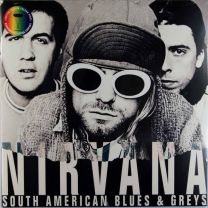 NIRVANA - South American Blues & Greys (Black & White Vinyl)