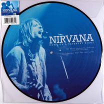 NIRVANA - Down On A Saturday Night (Picture Disc)