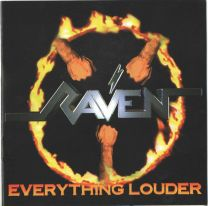 RAVEN - Everything Louder