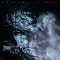 EYE OF NIX - Black Somnia (Clear Vinyl)